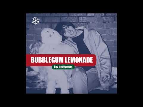 Bubblegum Lemonade - Number One For Christmas