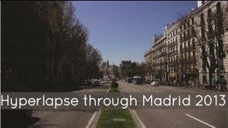 Hyperlapse through Madrid 2013 not using Google Street View