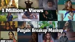 Punjabi Breakup Mashup   Sad Punjabi Song  Breakup Mashup  Bollywood Breakup Mashup   Find Out Think