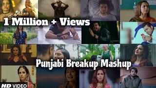 Punjabi Breakup Mashup | Sad Punjabi Song |Breakup Mashup |Bollywood Breakup Mashup | Find Out Think - punjabi sad songs mashup 2019 mp3 download
