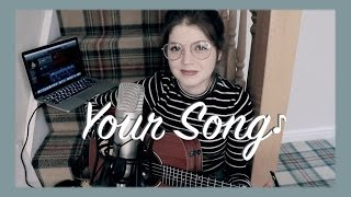 Your Song - acoustic cover - #StaircaseSessions