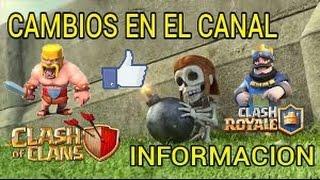 Información Cambios en el Canal | Clash of Clans