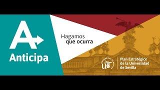 Anticipa, Plan Estratégico de la Universidad de Sevilla #AnticipaUS thumbnail