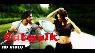 Cat Walk || Amar Jazz || Raftaar Records || Official Video || New Punjabi Song 2014