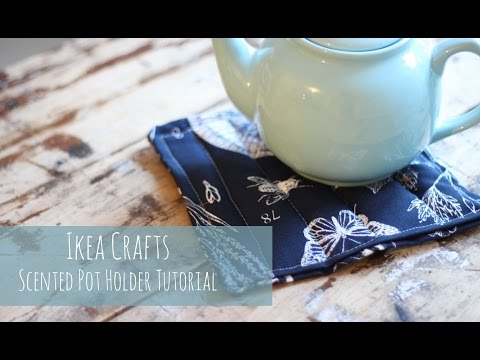 Ikea crafts, scented pot holder tutorial