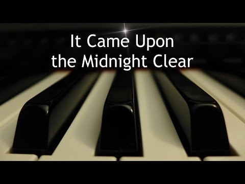It Came Upon the Midnight Clear - Christmas piano instrumental with lyrics