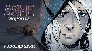 Ashe: Wojmatka, część 1