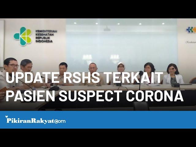 Update RSHS Kota Bandung Terkait Pasien Suspect Virus Corona