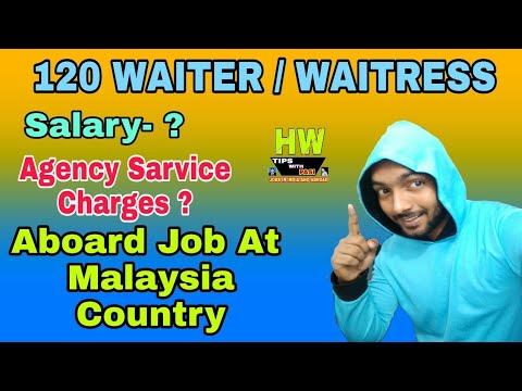 1000+Jobs Abroad Job At Malaysia Country, 120 Waiter/Waitress Post, Salary 25K+To 2.3L+ Rupees