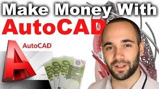 5 Ways to Make Money With AutoCAD