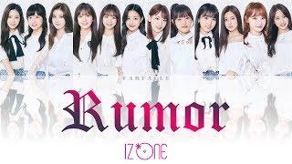 IZONE Rumor IZONE t Dream