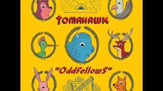 Tomahawk - Oddfellows (2013) - Preview