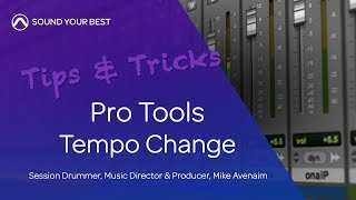 Pro Tools Tips & Tricks | Tempo Change