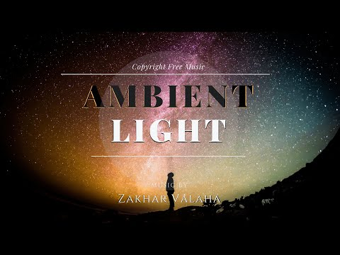 (free-download)-ambient-light-(no-copyright-music)