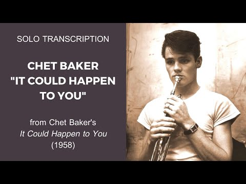 Chet Baker: It Could Happen to You | Transcription Mp3