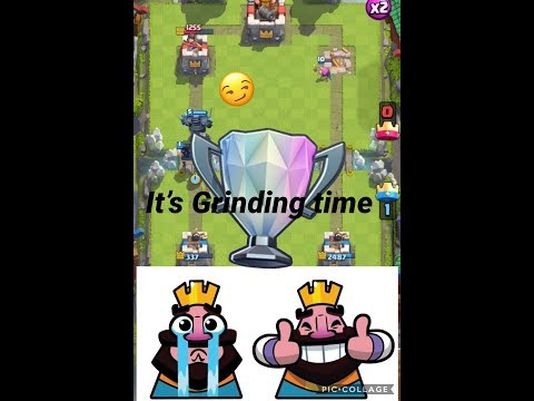 It's Grinding Time! Clash Royale w/ Nolan