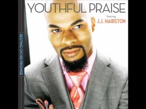 Youthful Praise & J.J. Hairston - You Reign