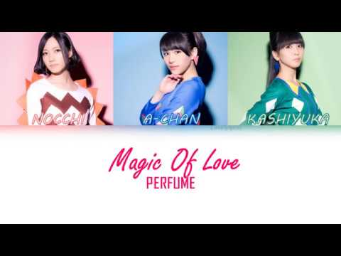 Perfume - Magic Of Love (lyrics kan/Rom/Eng ) colorcoded