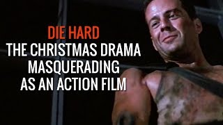 Die Hard, The Christmas Drama Masquerading As An Action Film