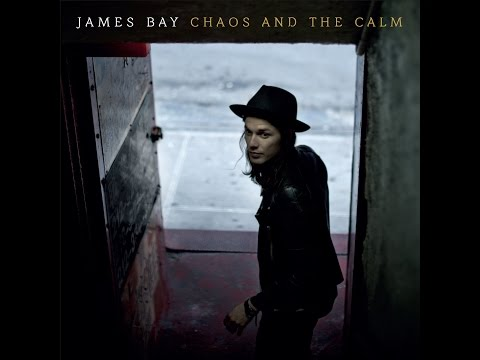 James Bay - Get Out While You Can (Lyrics)