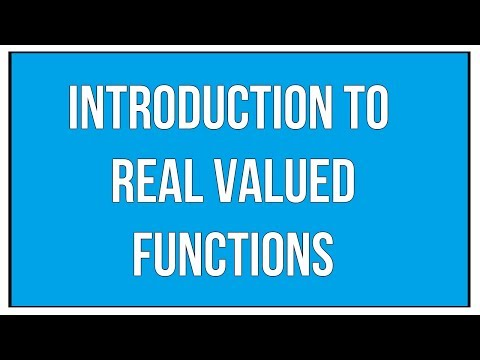 Introduction To Real Valued Functions / Maths Algebra