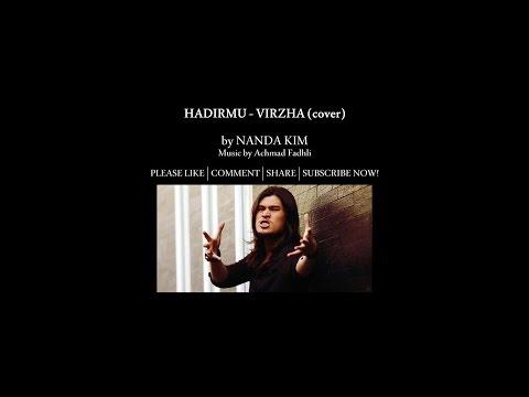Virzha - Hadirmu (cover + lyric)