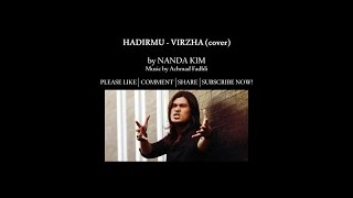 Virzha - Hadirmu (cover + lyric)
