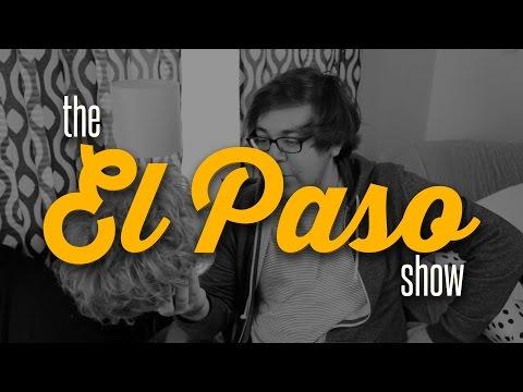 El Paso Show - Episode 6