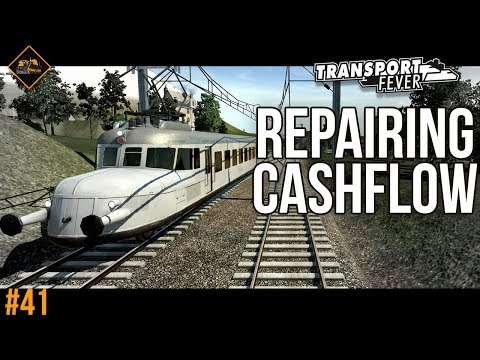 Repairing Cashflow Problems | Transport Fever The Alps #41