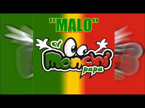 El Monchi - Malo