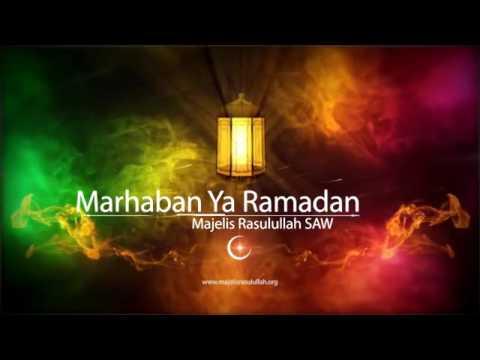 Marhaban Ya Ramadhan Majelis rasulullah