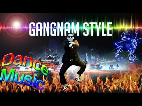 Gangnam Style Remix | Best Electro House Club Mix Dance Music