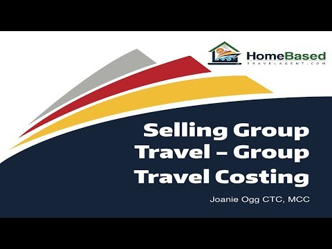 Selling Group Travel - Group Travel Costing