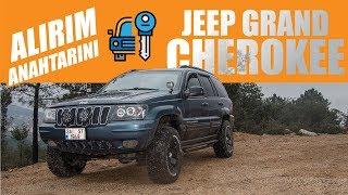 Alırım anahtarını | Jeep Grand Cherokee 4.7 V8 - 2019