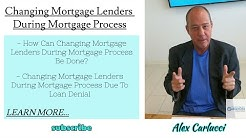 Changing Mortgage Lenders During Mortgage Process