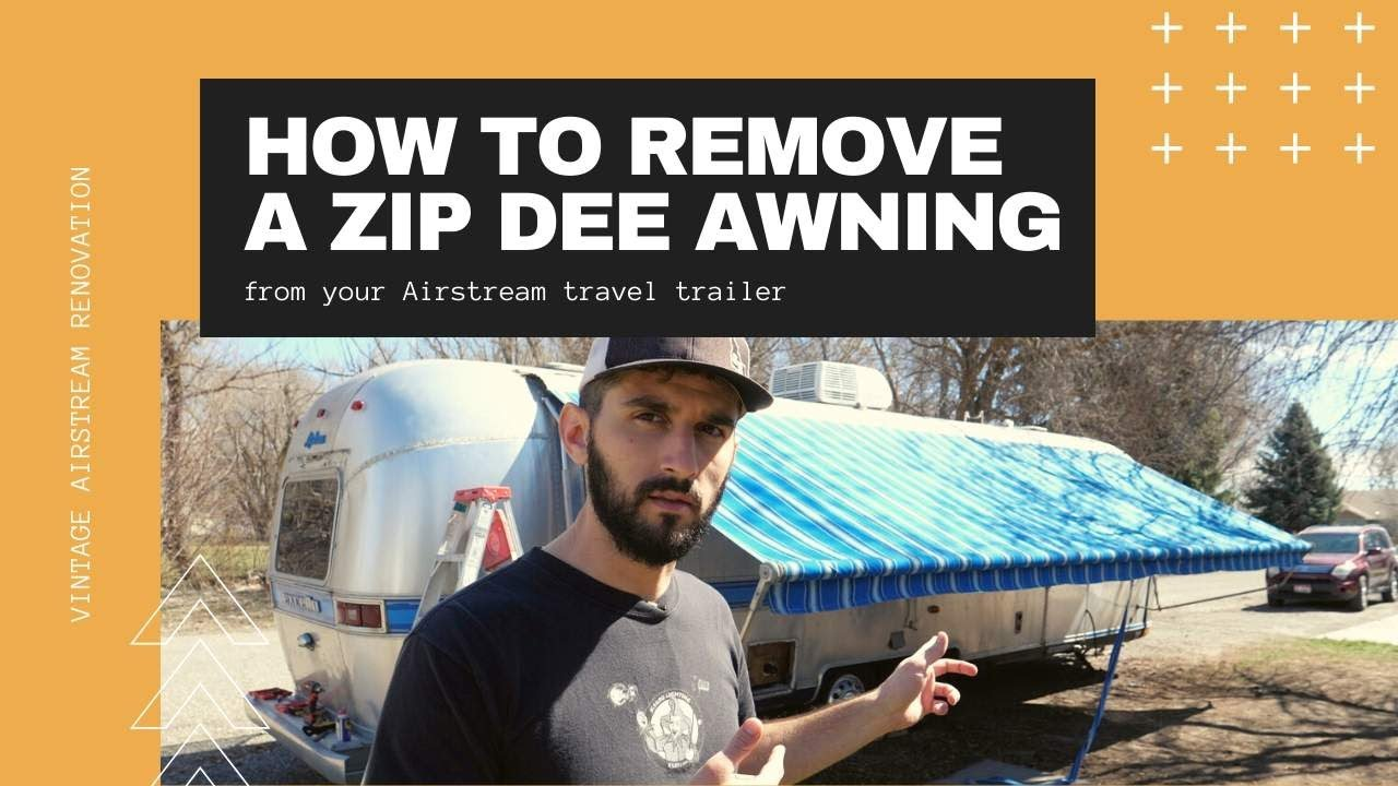 How To Remove Zip Dee Awning Vintage Airstream Renovation Youtube