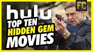 Top 10 Hidden Gems on HULU | Best Movies on HULU Right Now | Flick Connection