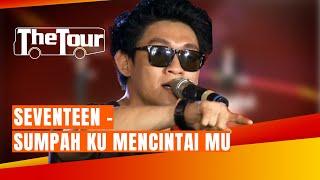 Seventeen - Sumpah Ku Mencintaimu (The Tour SUCI 3) Semarang - THE TOUR