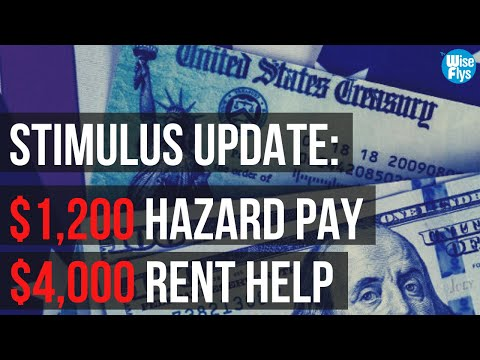 Current Stimulus Programs: $1,200 Hazard Pay | $4k Rental Assistance