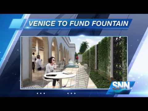 SNN: City of Venice to fund new fountain