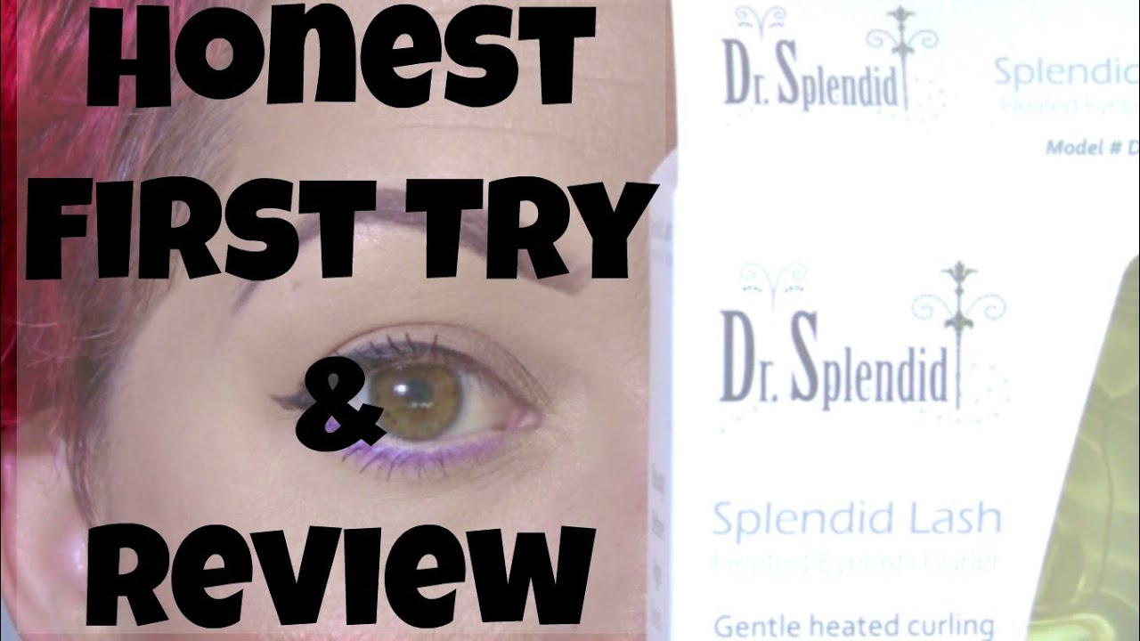 Heated Lash Curler Review By Dr Splendid Youtube