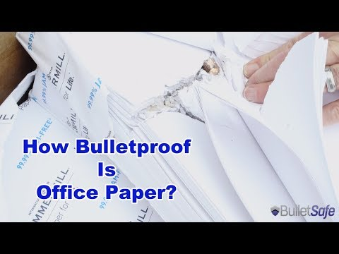 How Bulletproof is Office Paper?  Surprisingly Bulletproof