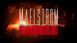 Maelstrom Aeterna - Beyond The Relay (NEW 2015)