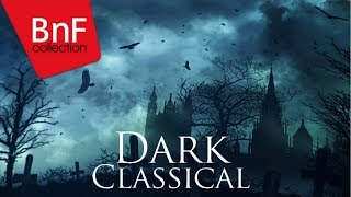Dark Classical - The best classical tracks for Halloween