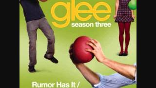 Rumour Has It, Someone Like You - Glee Cast [Mp3 Download]