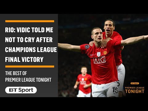 Ferdinand: Vidic told me not to cry and Champions League final victory
