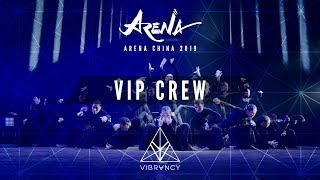 VIP Crew Arena China 2019 VIBRVNCY Front Row 4K