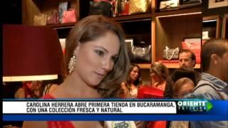 Carolina Herrera abre la primera tienda en Bucaramanga con una coleccion fresca y natural