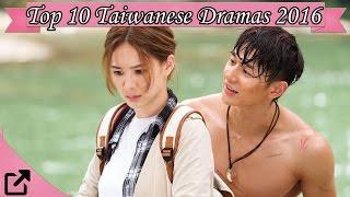 Video Top 10 Taiwanese Dramas of 2016 (#01) download MP3, 3GP, MP4, WEBM, AVI, FLV April 2018