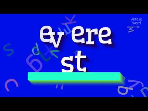 "How to say ""everest""! (High Quality Voices)"
